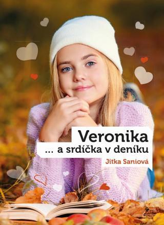 Veronika a srdíčka v deníku - Saniová Jitka [E-kniha]